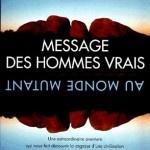 http://www.momentpresent.com/2012/08/29/marlo-morgan-message-des-hommes-vrais-au-monde-mutant/