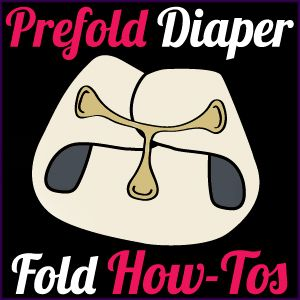 Prefold Cloth Diapers- several different ways to diaper your baby
