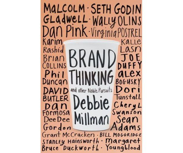 #Brand Thinking and other noble pursuits #Debbie #Millman