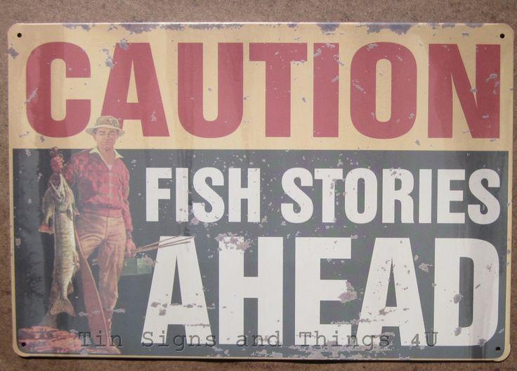 Caution Fishing Stories Ahead Tin Sign Metal Garage Bar
