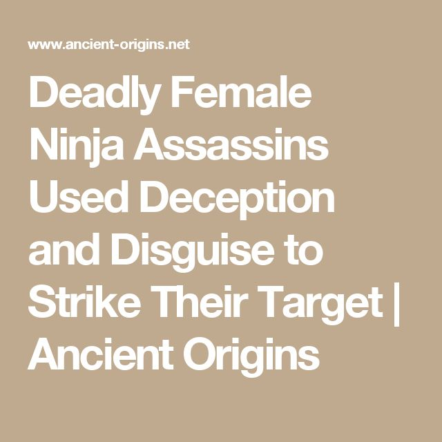 Deadly Female Ninja Assassins Used Deception and Disguise to Strike Their Target | Ancient Origins
