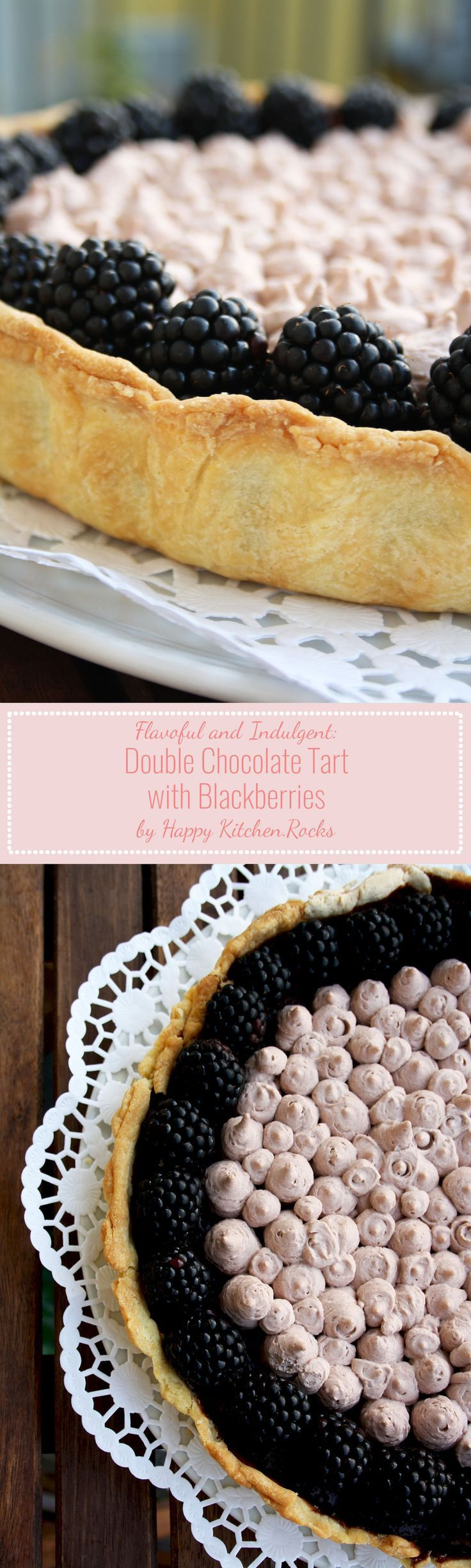 Double Chocolate Tart with Blackberries Recipe: extremely rich, flavorful…