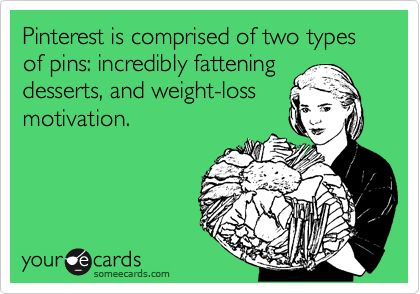 Too funny, my feelings exactly....work out and fix a nice fattening dessert after...haha!Sayings Sayings Sayings, Totally True, Complete True, Wedding Ideas, Funny, True Shit, Hmm True, So True, True Dat