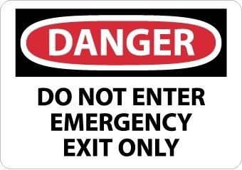 Danger Do Not Enter Emergency Exit Only Signs | Each