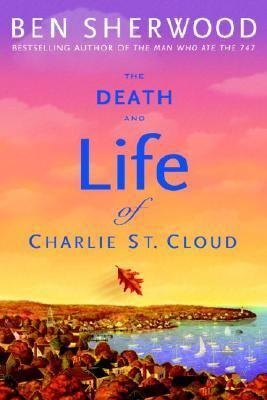 The Death and Life of Charlie St. Cloud - on my list of books to read!