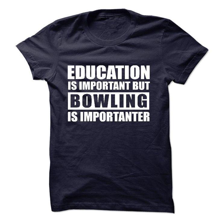 BOWLING is importanter T Shirt, Hoodie, Sweatshirts