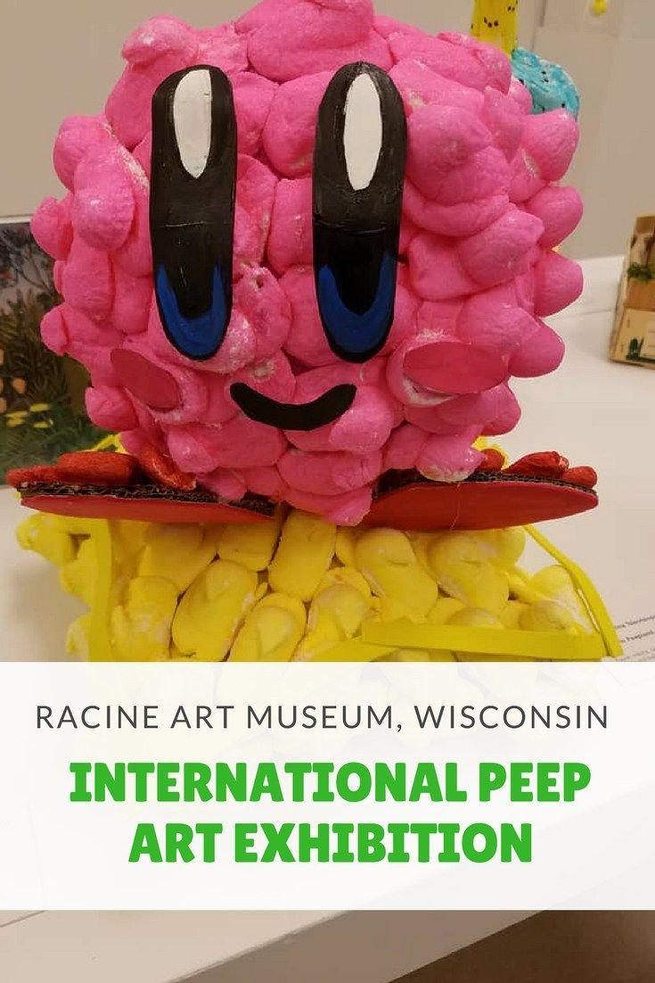 International Peeps Art Exhibition Art Museum Museum Traveling