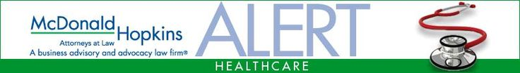 McDonald Hopkins :: Healthcare Alert: Medicare Proposed 2014 Physician Fee Schedule: Payment cuts for the technical component of pathology c...