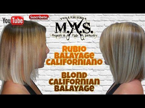 Balayage Rubio con Mechas Californianas(Blond Balayage Hair & California...