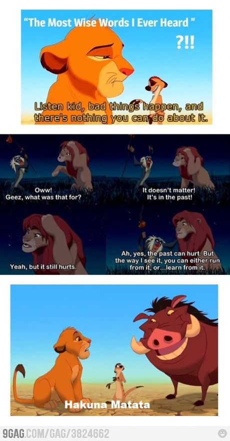 Life lessons from the Lion King. Still some of my absolute favorite scenes in cinematic history :)