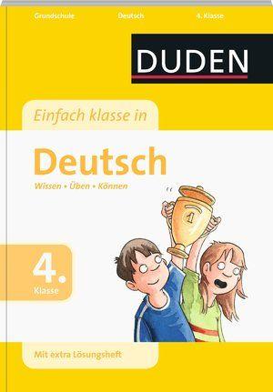 Duden – Einfach klasse in Deutsch 4. Klasse, http://www.e-librarieonline.com/duden-einfach-klasse-in-deutsch-4-klasse/