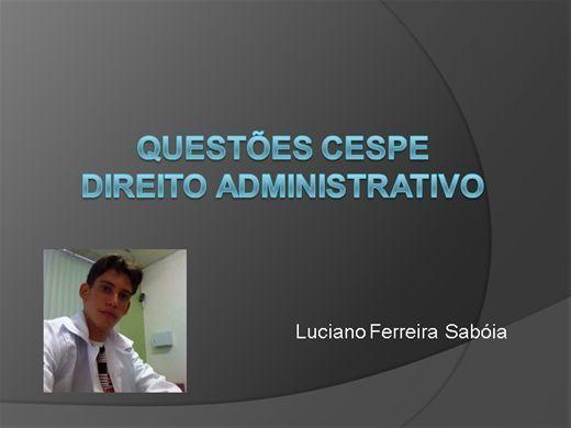 Curso online de Questões CESPE - Direito Administrativo