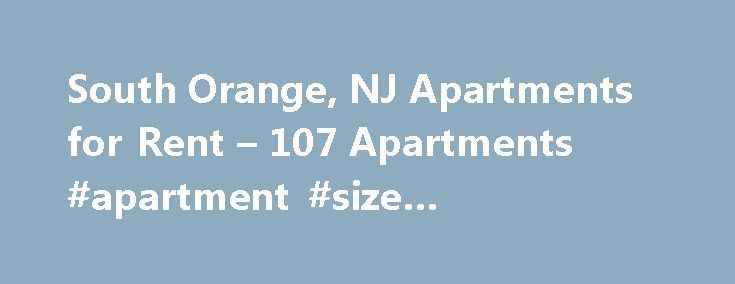 South Orange, NJ Apartments for Rent – 107 Apartments #apartment #size #refrigerators http://apartment.remmont.com/south-orange-nj-apartments-for-rent-107-apartments-apartment-size-refrigerators/  #apartments for rent in south jersey # Apartments for Rent in South Orange, NJ Overview of South Orange South Orange may be a small town, but it has a big personality. South Orange apartments for rent are perfect for families and individuals seeking a laid-back lifestyle without wanting to give up…