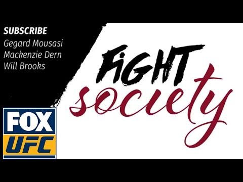 Fight Society Podcast: Gegard Mousasi, Mackenzie Dern and Will Brooks (4.5.17)