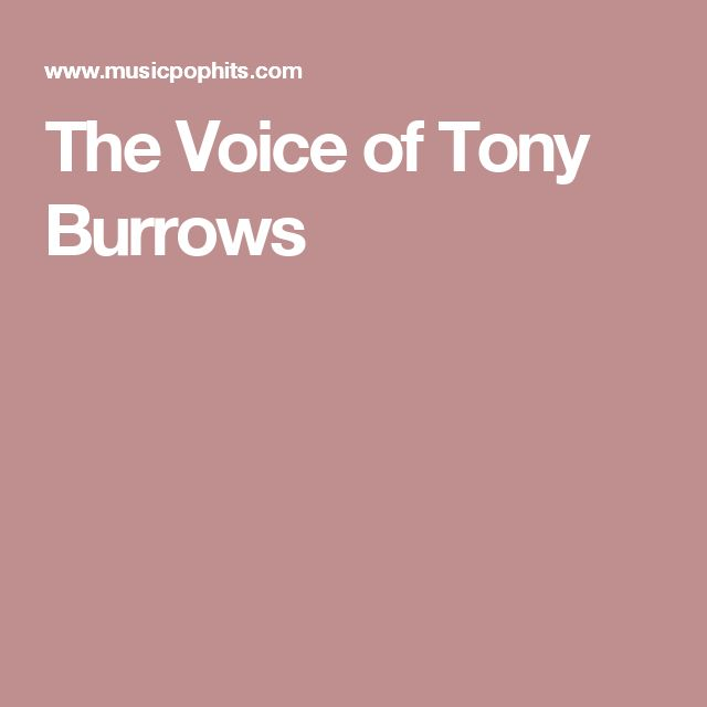 The Voice of Tony Burrows