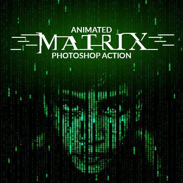 Animated matrix photoshop action actions photoshop   photoshop.