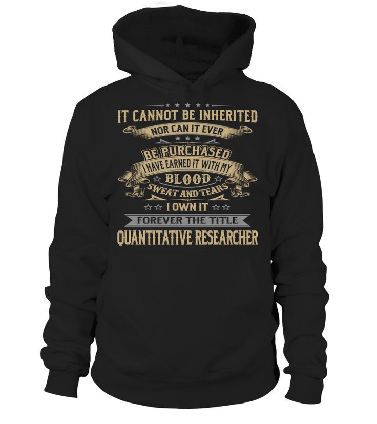 Quantitative Researcher - I Own It Forever #QuantitativeResearcher