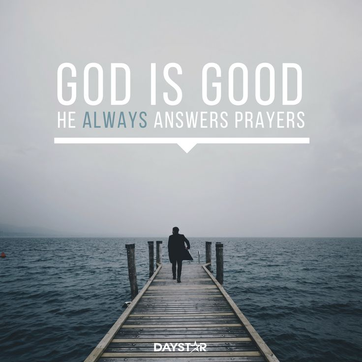 God is good! He always answers prayers. [Daystar.com]