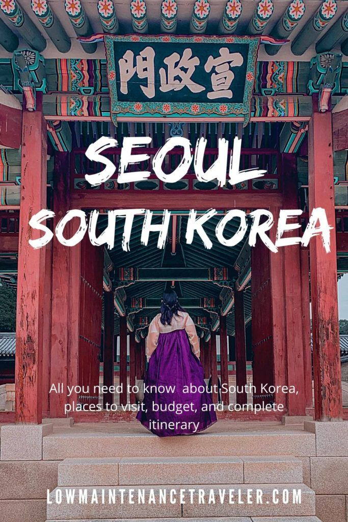 Here S A Complete Travel Guide And Seoul Itinerary For 5 Days In 2020 Seoul Itinerary Seoul Travel Guide Seoul Travel