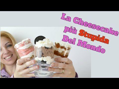 Cheesecake in 3 MINUTI - la cheesecake più STUPIDA del mondo - SENZA Burro e Gelatina - YouTube