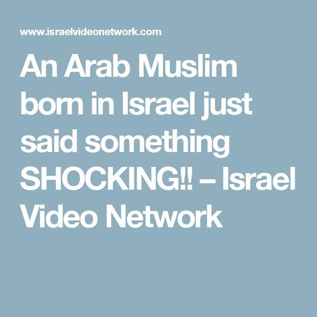 An Arab Muslim born in Israel just said something SHOCKING!! – Israel Video Network