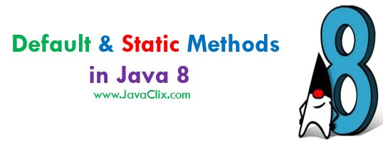 Default and Static Methods in Java 8