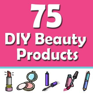 75 DIY Beauty Products & Treatments - you'll be glad you pinned this! Everything from makeup to hair care, facials to manicures, this list has it ALL! Great holiday gifts too! It's all here!!
