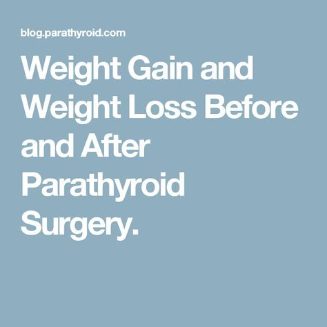 Weight gain and parathyroid