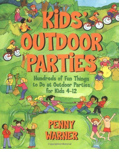 Kids Outdoor Parties (Children's Party Planning « Library User Group