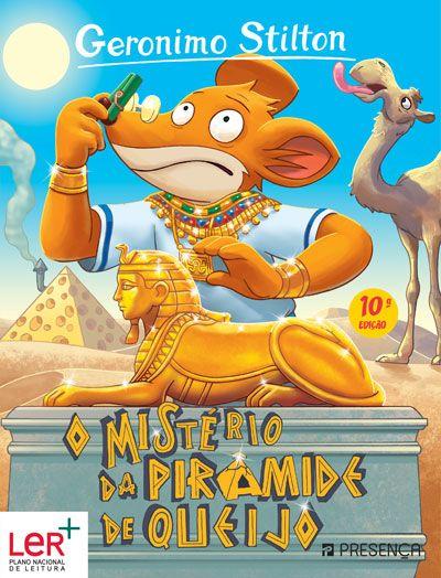 O Mistério da Pirâmide de Queijo   Um livro de Geronimo Stilton   Editorial Presença