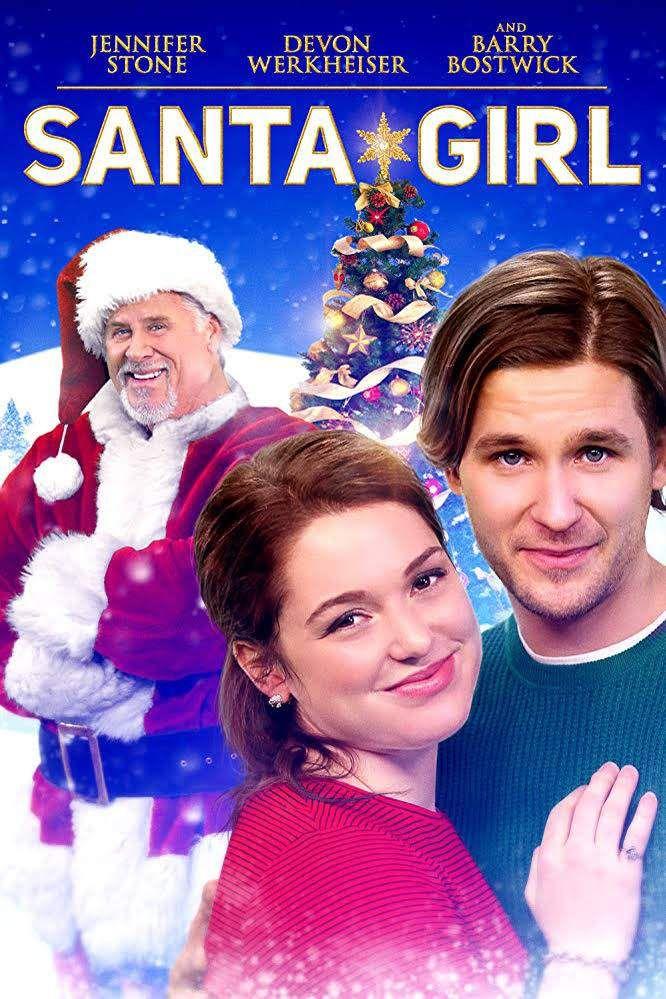 Movie Santa Girl 2019 Girl Movies Christmas Movies Movies