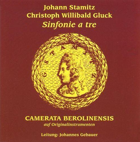 Johann Stamitz, Christoph Willibald Gluck: Sinfonie a tre [CD]