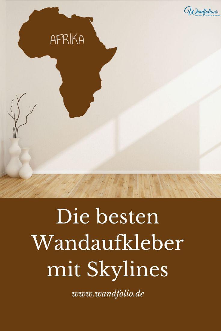 Die Besten Wandaufkleber Mit Skylines Wandtattoo Afrika Afrika Skyline Skylines Wallart Wandt Wandtattoo Afrika Wandtattoo Wandtattoos