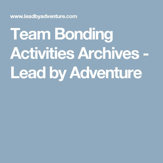 Team Bonding Activities Archives - Lead by Adventure