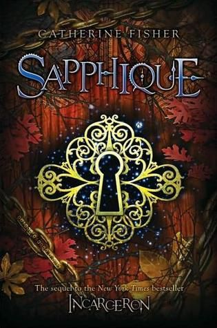 Sarit Yahalomi: Sapphique (Incarceron, #2) by Catherine Fisher - M...