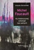 Wydawnictwo Naukowe Scholar :: :: MICHEL FOUCAULT Ku historycznej ontologii nas samych