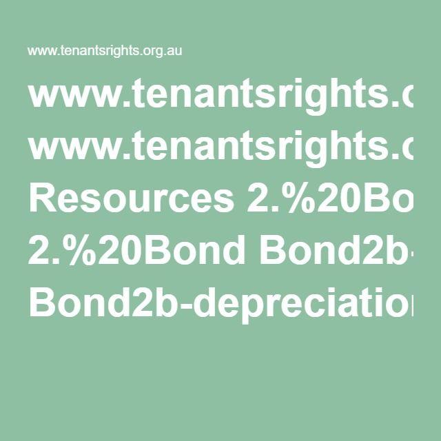www.tenantsrights.org.au Resources 2.%20Bond Bond2b-depreciation.pdf