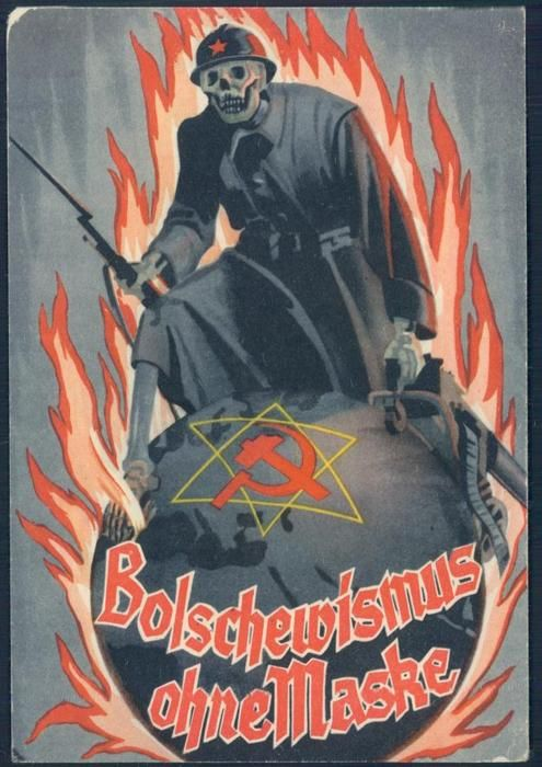 "German WW2 anti-communist: ""Bolshevism Unmasked""  *Actually, this is an anti-Communist poster of Nazi Germany, but I still like it anyway."