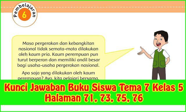 Kunci Jawaban Buku Siswa Tema 7 Kelas 5 Halaman 71 73 75 76 Buku Tema Kelas Belajar