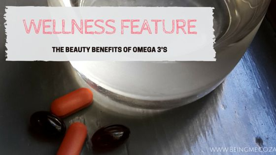 Wellness Feature {The Beauty Benefits of Omega 3's} - Being Me - With Celeste