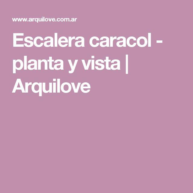 Escalera caracol - planta y vista | Arquilove