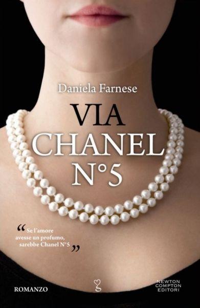 Via Chanel n°5 - Daniela Farnese - 81 recensioni su Anobii