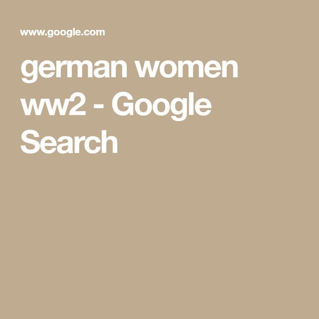 german women ww2 - Google Search