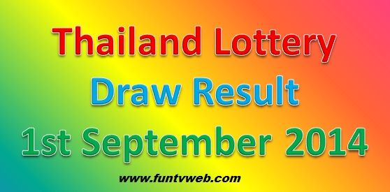 Thai Lottery Draw Result 1st September 2014 (1-9-2014)