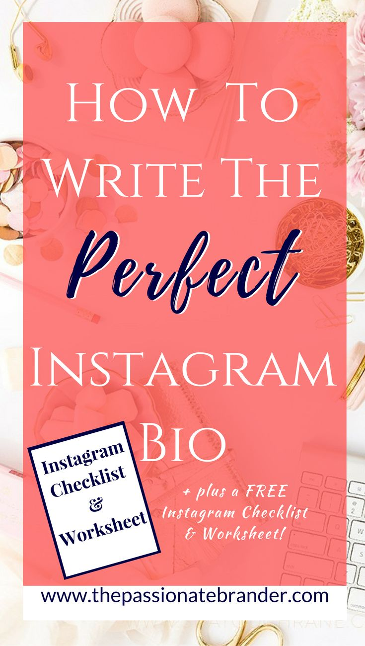 Today, I am going to be sharing with you how to write the perfect Instagram bio so that you can create one for your own business, blog or personal brand! Plus, there's a FREE Instagram Checklist & Worksheet to make it even easier!