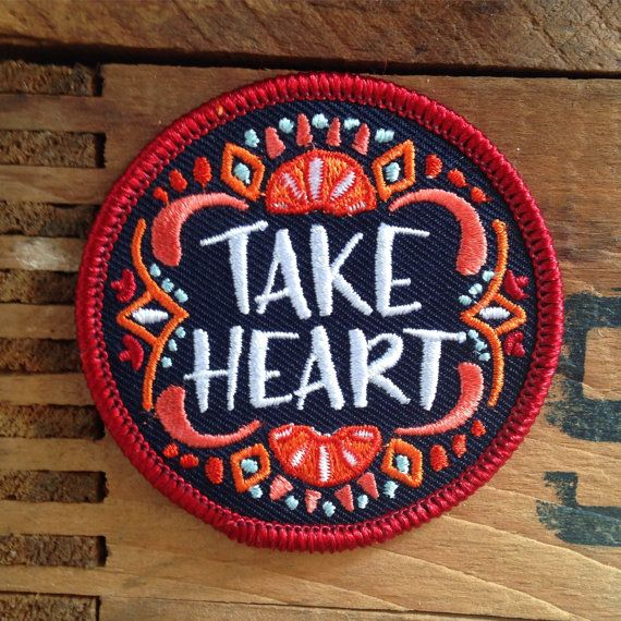 2.5 Round Iron-On Embroidered Patch -Take heart friends. Sunny days ahead.