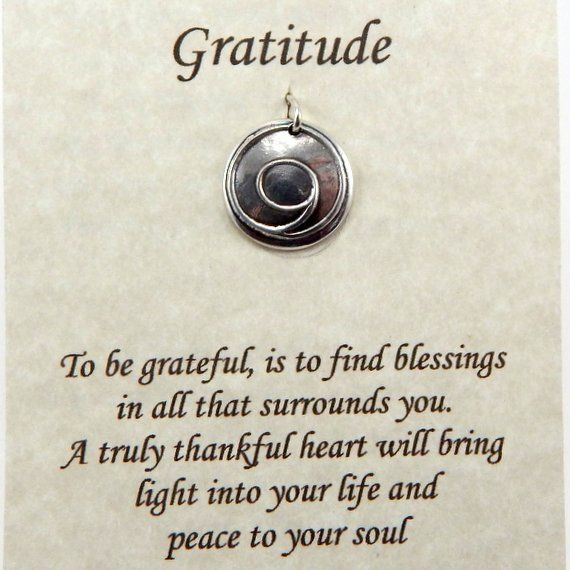 The gratitude symbol holds the energy of the sacred spiral, a symbol of awareness of self and spiritual journey, while being an infinite circle of unity & wholeness ~