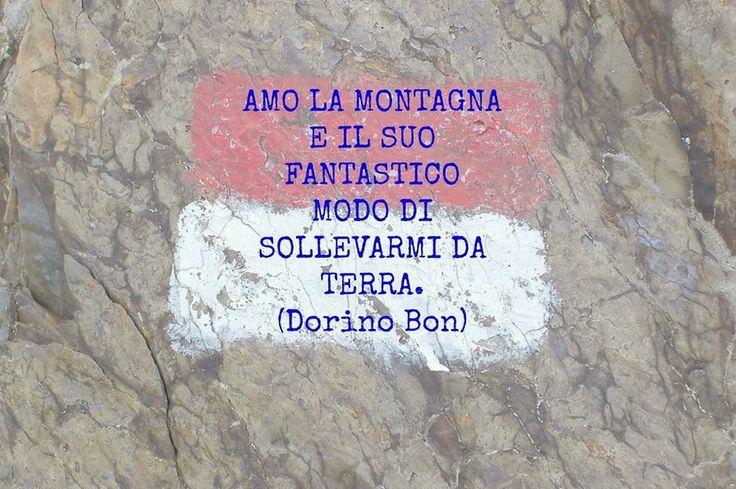 CITAZIONI DORINO BON #CITAZIONI #DORINOBON #MONTAGNA