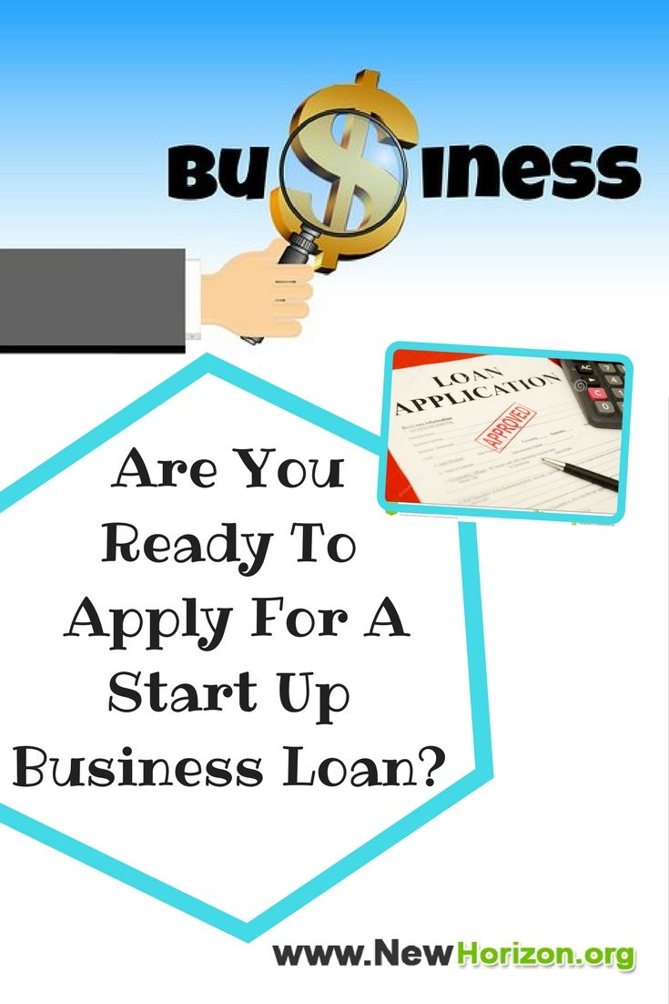 How To Get A Loan For A Start Up