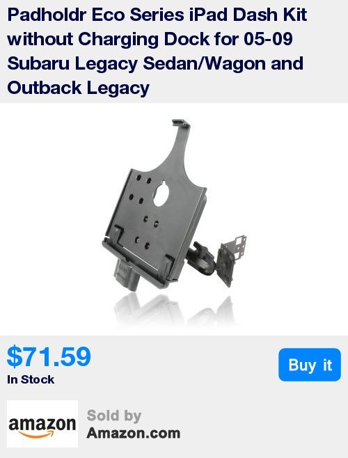 Fits: 2005 - 2009 Subaru Legacy Sedan/Wagon & Outback Legacy * Great Value * Works with: iPad 2 and iPad 3 without Lightning Port * Includes: Padholdr Tablet Holder, Vehicle Specific Bracket, Fully Adjustable 6. Inch Arm & Complete Instruction Kit * Does Not Work with Cases